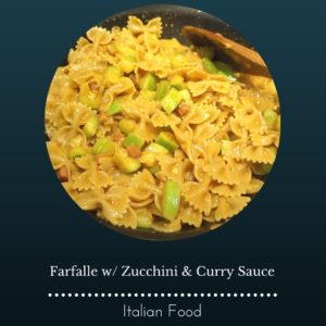 Farfalle with Zucchini & Curry Sauce